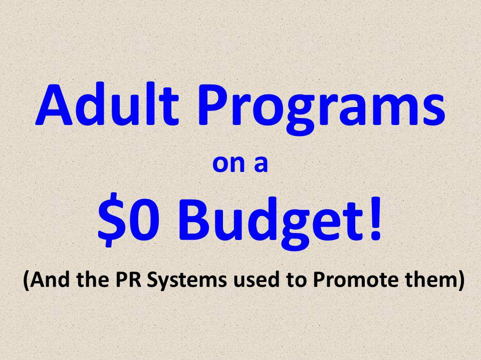 Adult Programs on a $0 Budget.