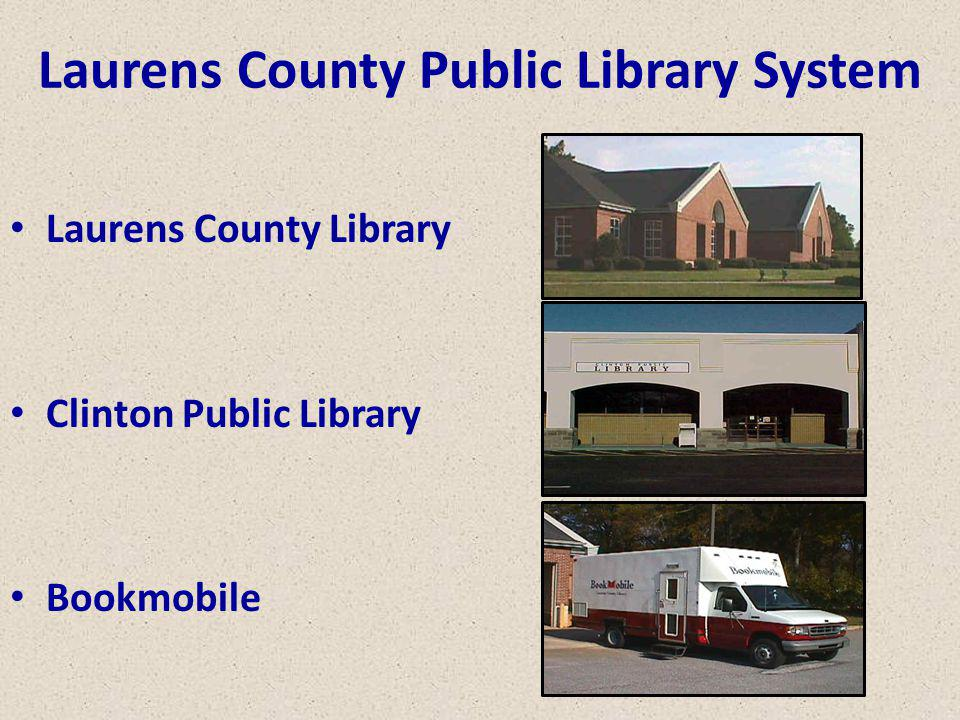 Laurens County Public Library System Laurens County Library Clinton Public Library Bookmobile
