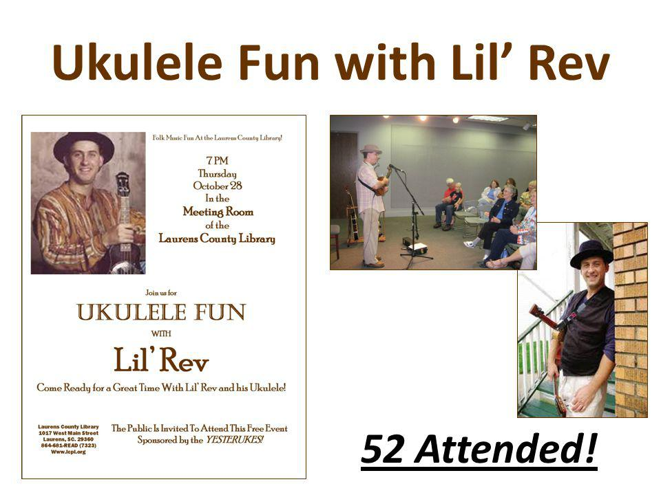 Ukulele Fun with Lil Rev 52 Attended!