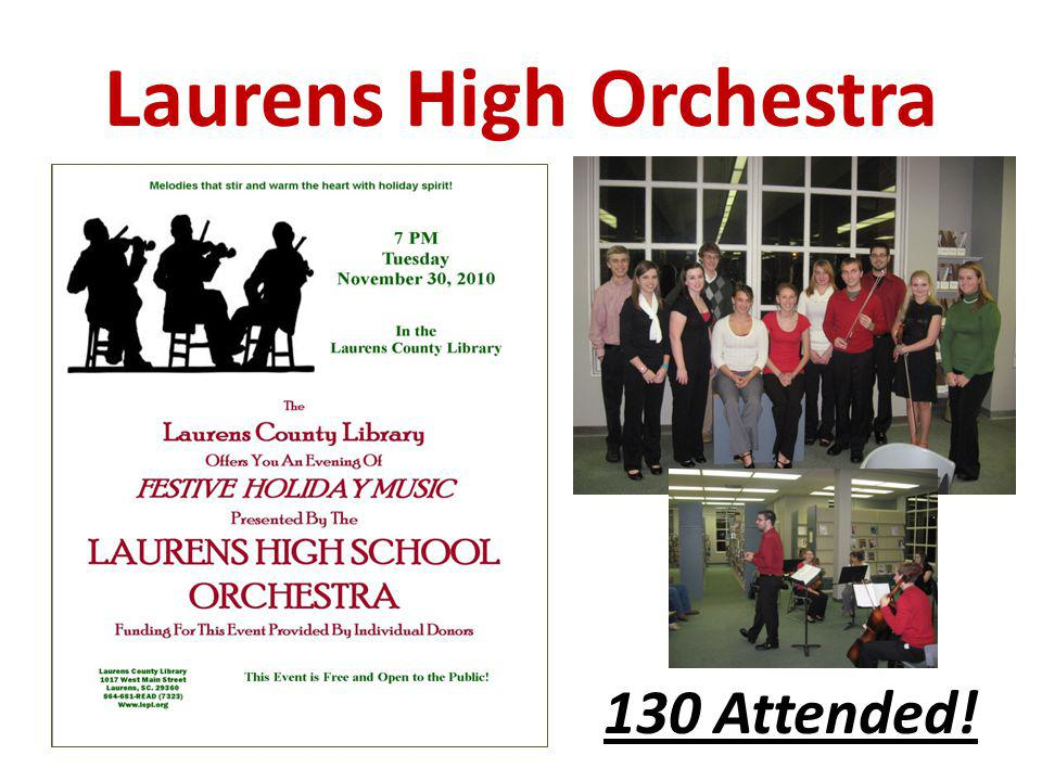Laurens High Orchestra 130 Attended!