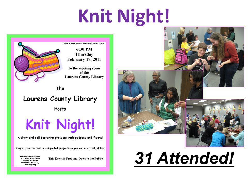 Knit Night! 31 Attended!