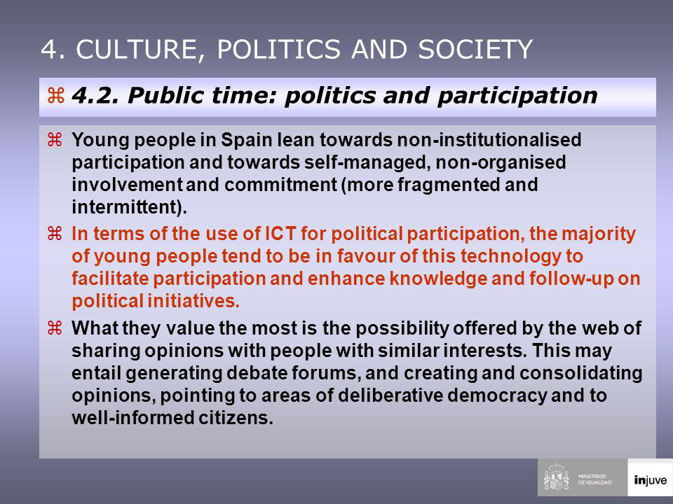 4. CULTURE, POLITICS AND SOCIETY z4.2.