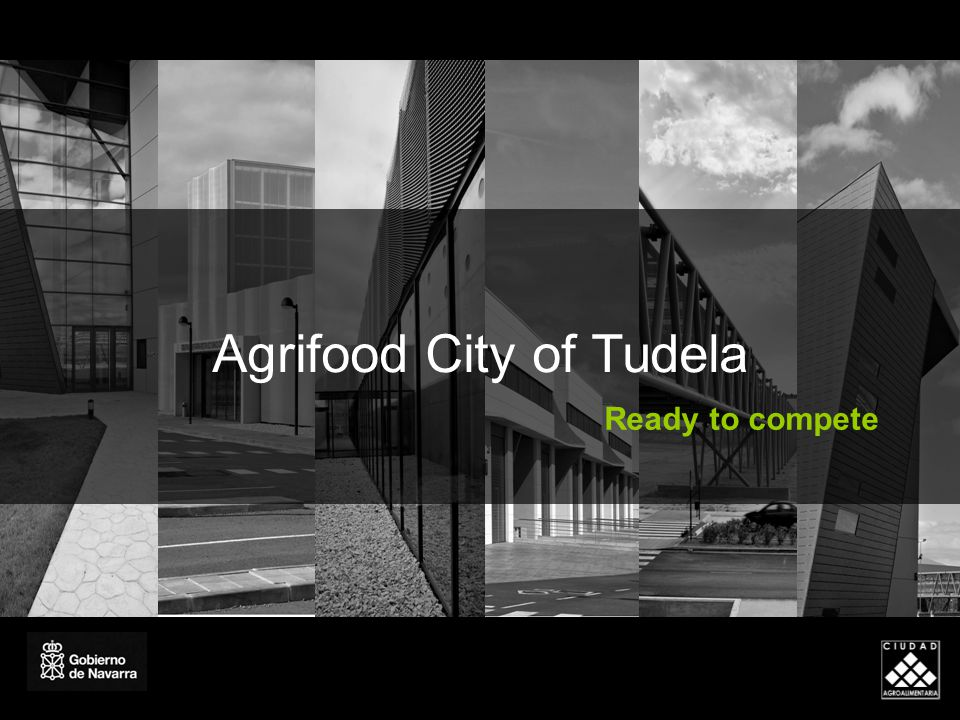 Agrifood City of Tudela Ready to compete