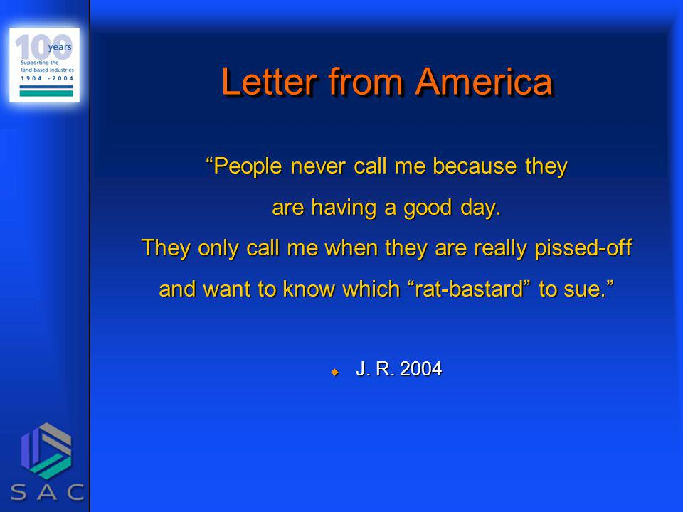 Letter from America People never call me because they are having a good day.