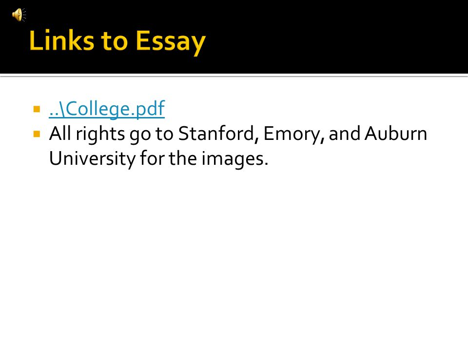 ..\College.pdf All rights go to Stanford, Emory, and Auburn University for the images.