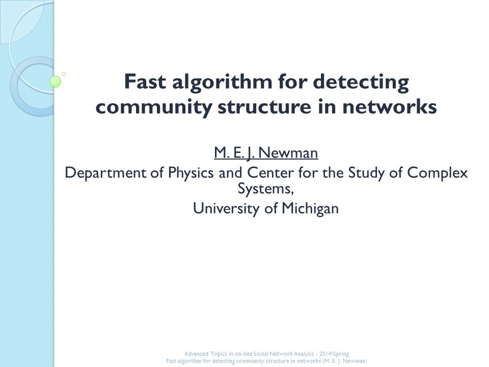 Fast algorithm for detecting community structure in networks M.