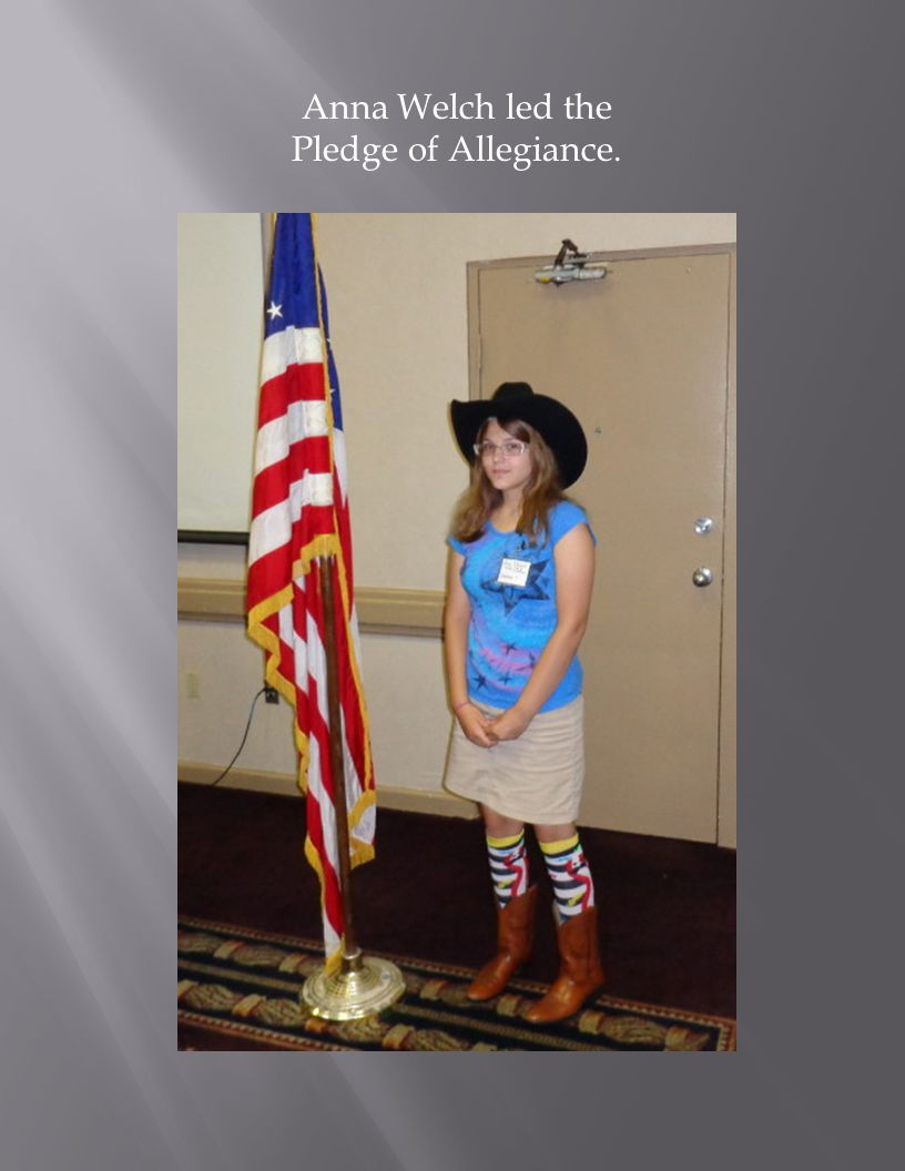 Anna Welch led the Pledge of Allegiance.