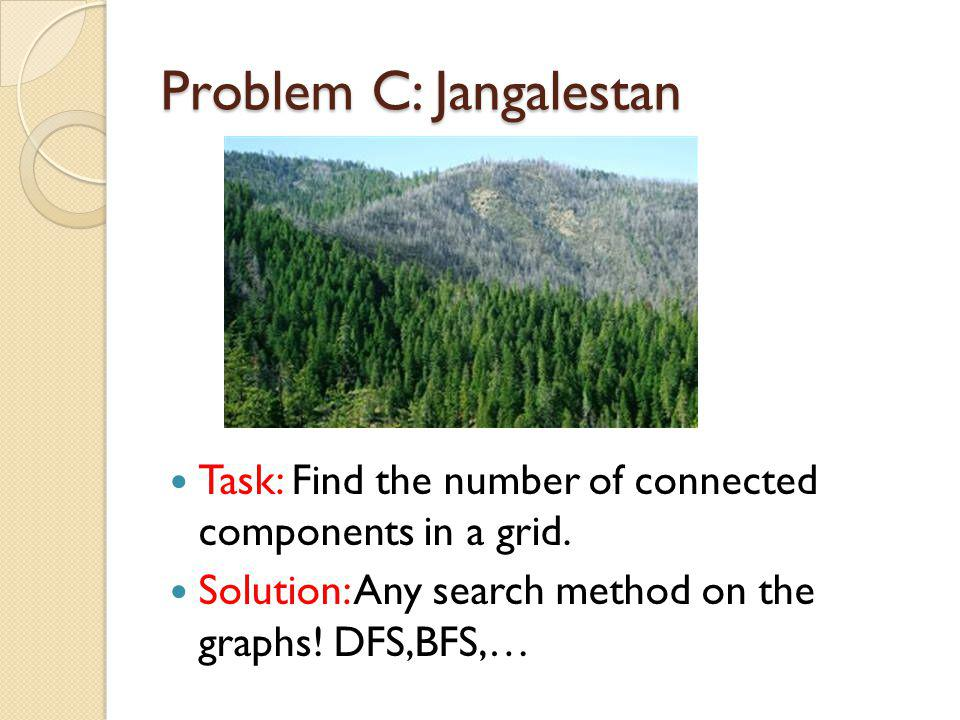 Problem C: Jangalestan Task: Find the number of connected components in a grid.