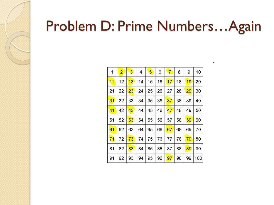 Problem D: Prime Numbers…Again