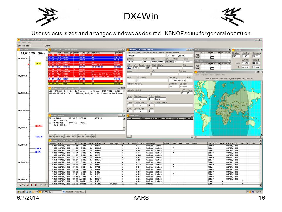 6/7/2014KARS16 DX4Win User selects, sizes and arranges windows as desired.