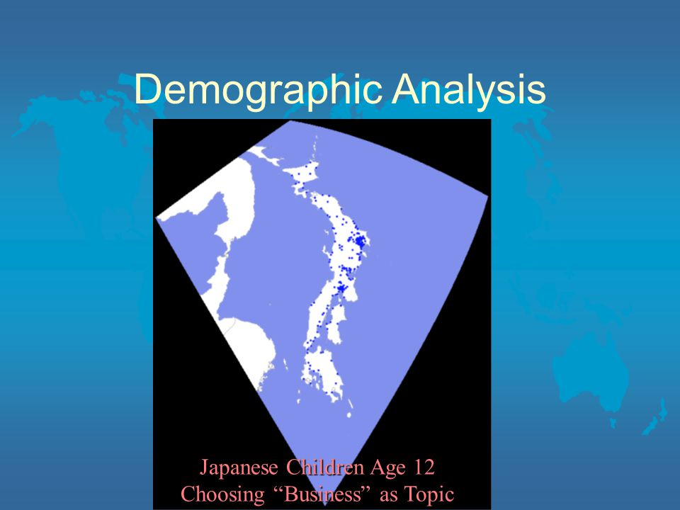 Demographic Analysis Japanese Children Age 12 Choosing Business as Topic