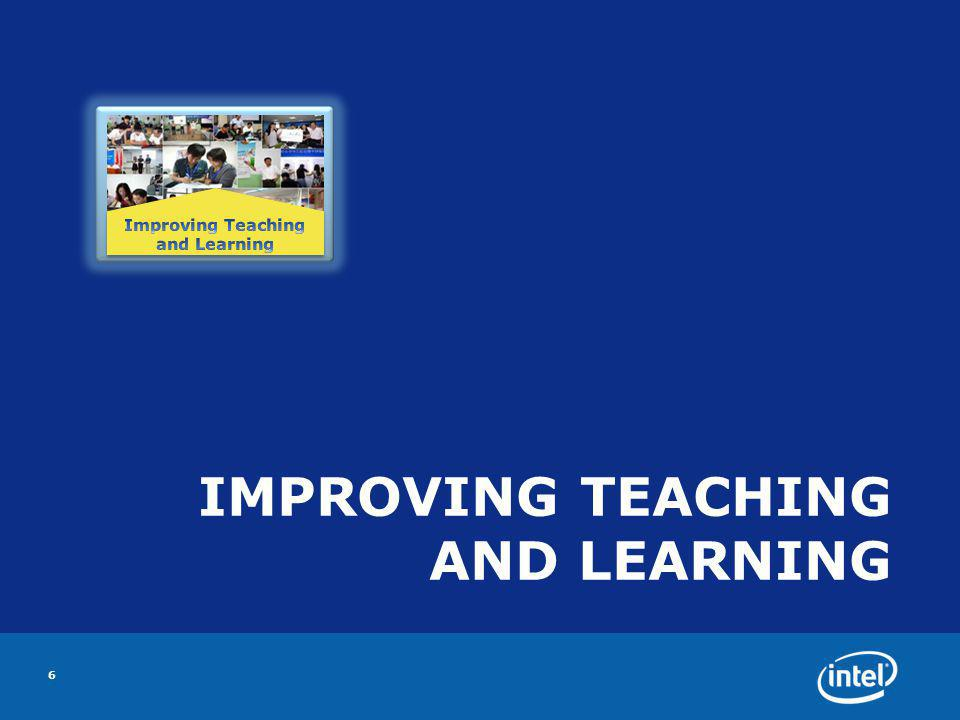 IMPROVING TEACHING AND LEARNING 6
