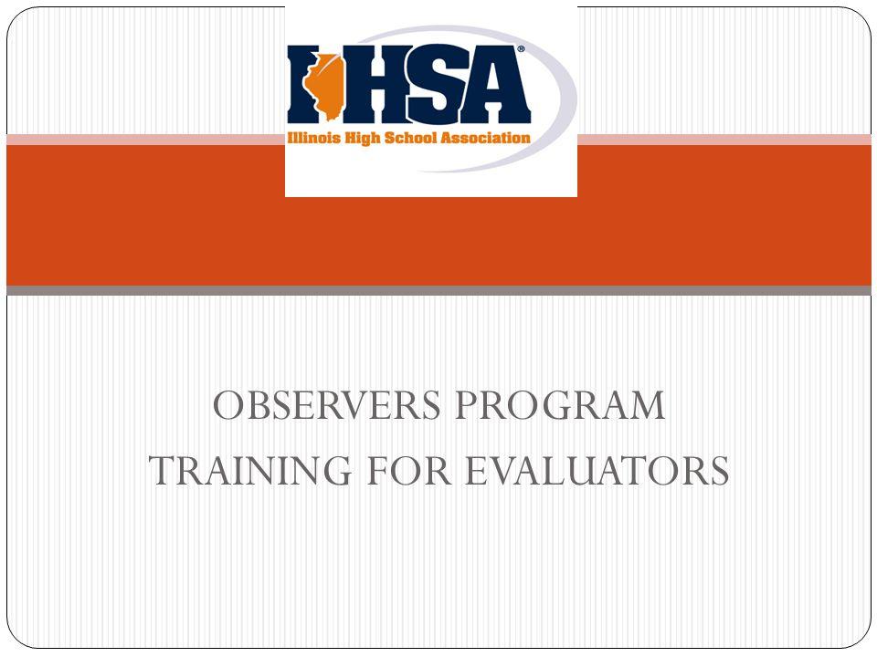 OBSERVERS PROGRAM TRAINING FOR EVALUATORS. Agenda Reasons for an ...