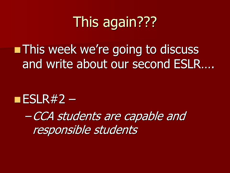 This again . This week were going to discuss and write about our second ESLR….