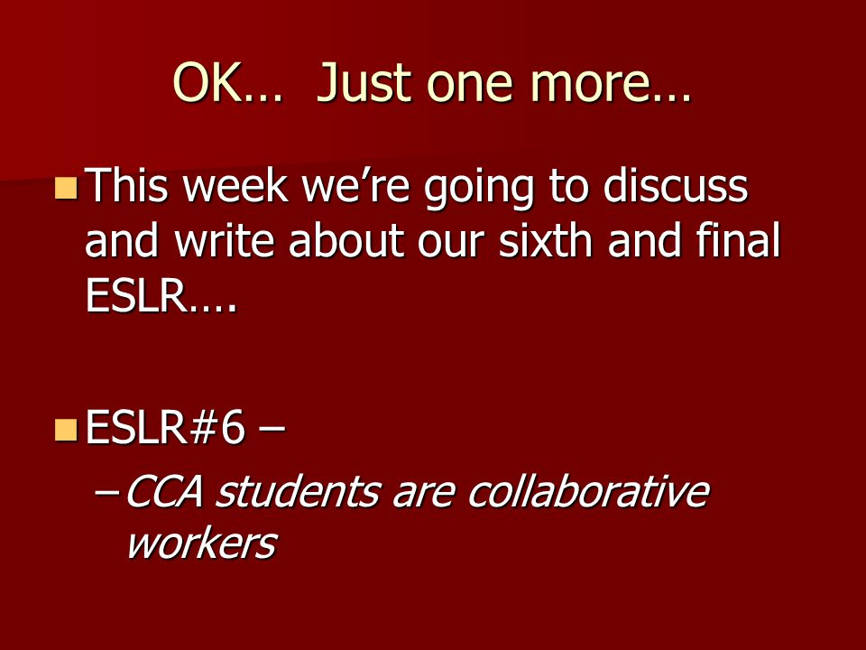 OK… Just one more… This week were going to discuss and write about our sixth and final ESLR….