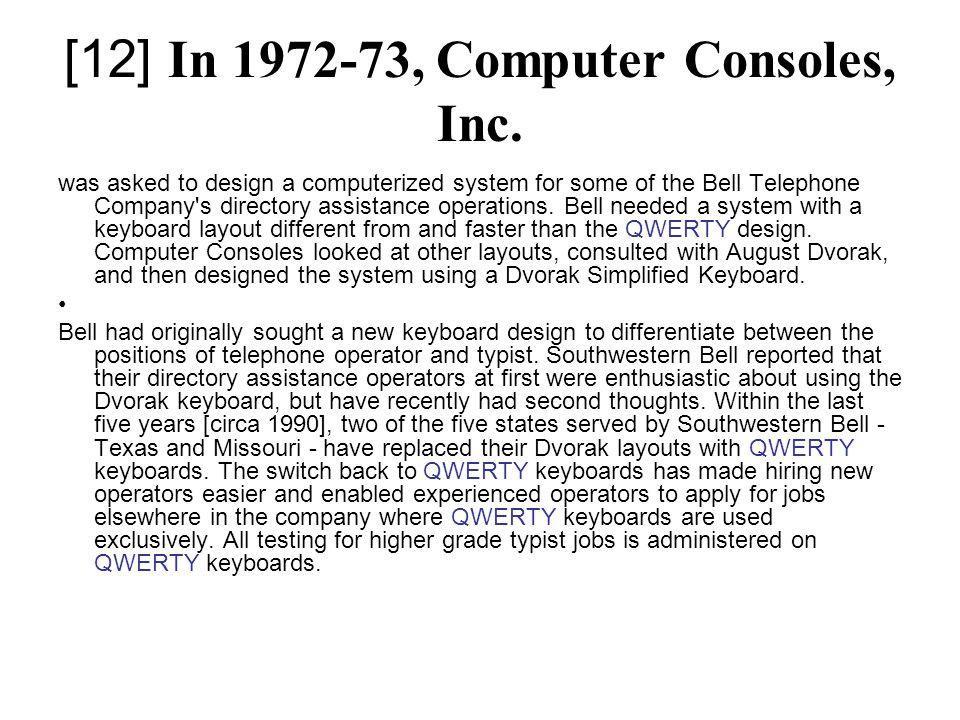 [12] In 1972-73, Computer Consoles, Inc.