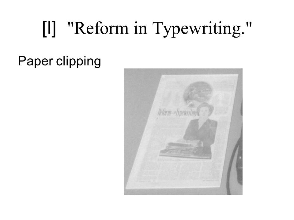 [I] Reform in Typewriting. Paper clipping