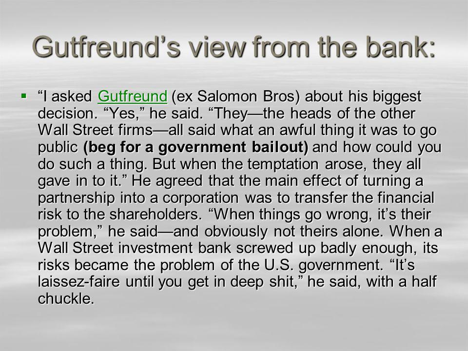 Gutfreunds view from the bank: I asked Gutfreund (ex Salomon Bros) about his biggest decision.