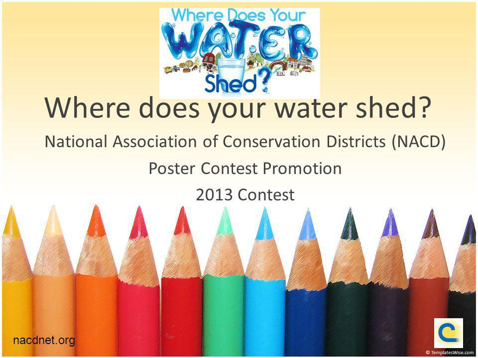 Where does your water shed.