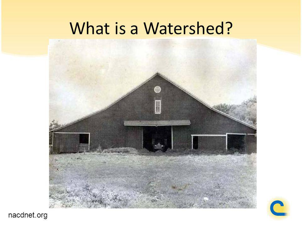 What is a Watershed nacdnet.org