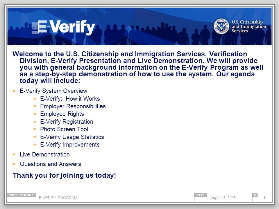 E Verify Program >> E Verify Program1august 6 2008 Welcome To The U S Citizenship And