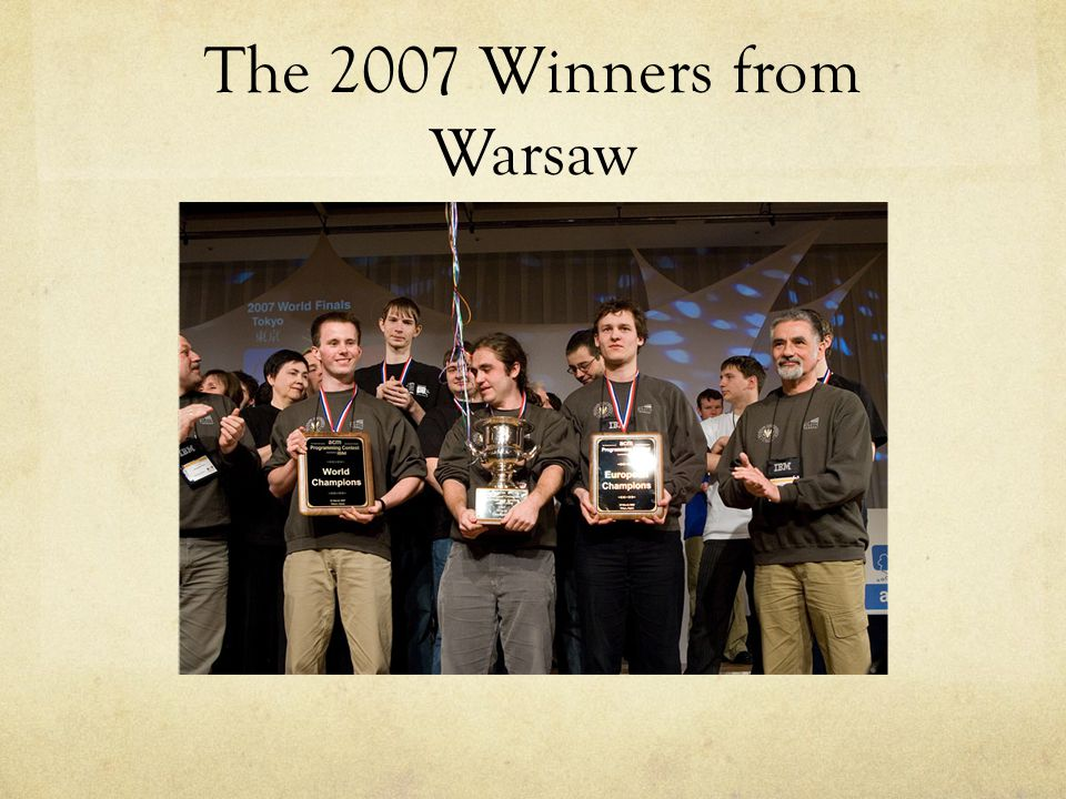 The 2007 Winners from Warsaw