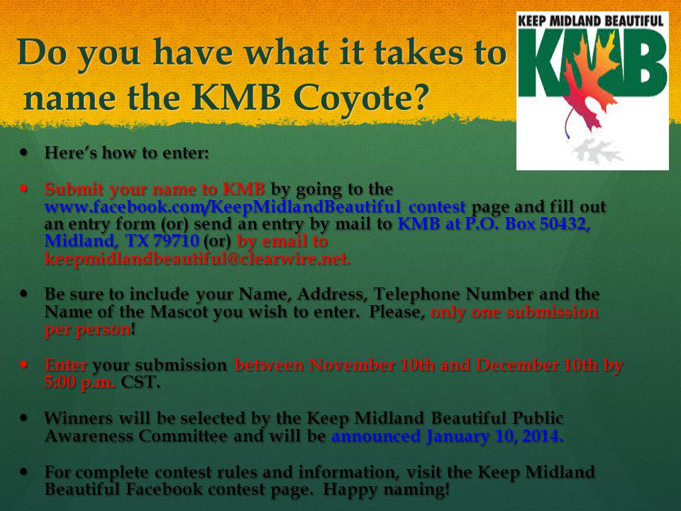 Do you have what it takes to name the KMB Coyote.