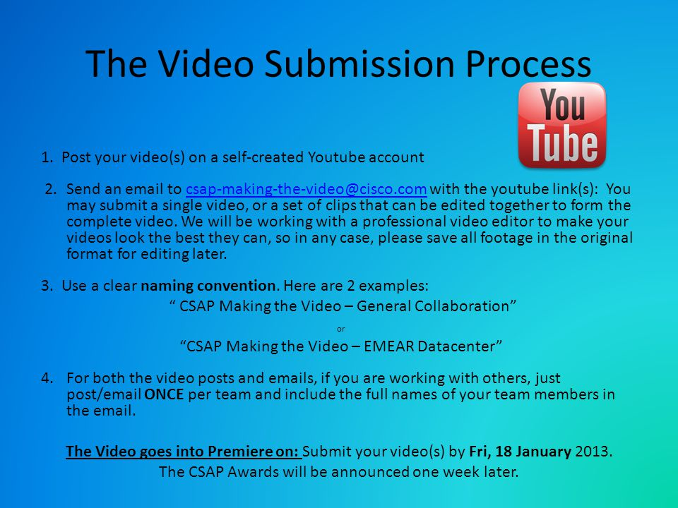 The Video Submission Process 1.