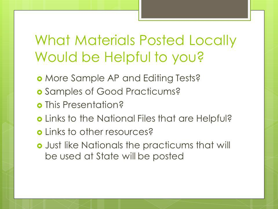What Materials Posted Locally Would be Helpful to you.