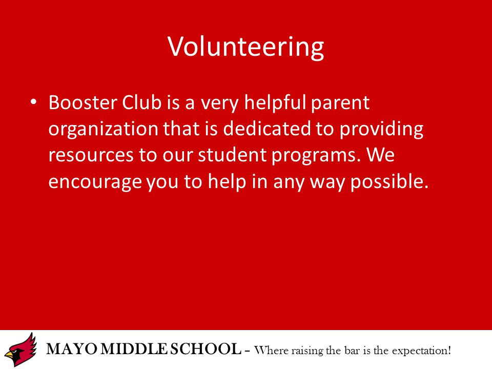 MAYO MIDDLE SCHOOL – Where raising the bar is the expectation.
