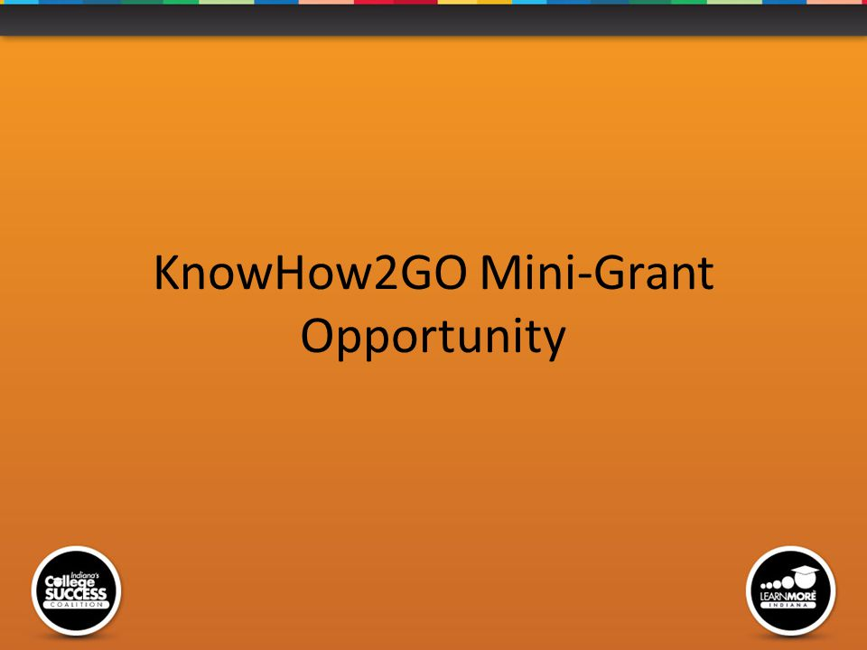 KnowHow2GO Mini-Grant Opportunity
