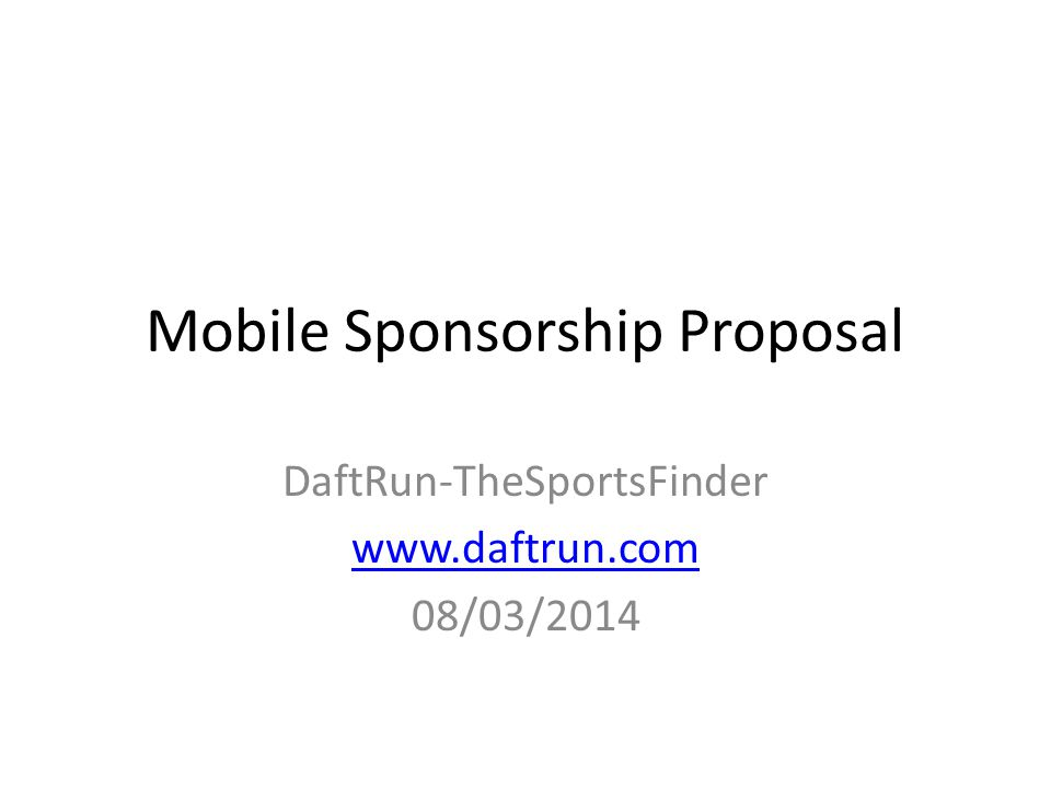 Mobile Sponsorship Proposal DaftRun-TheSportsFinder   08/03/2014