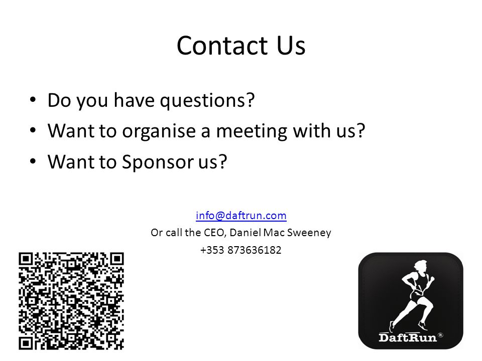 Contact Us Do you have questions. Want to organise a meeting with us.