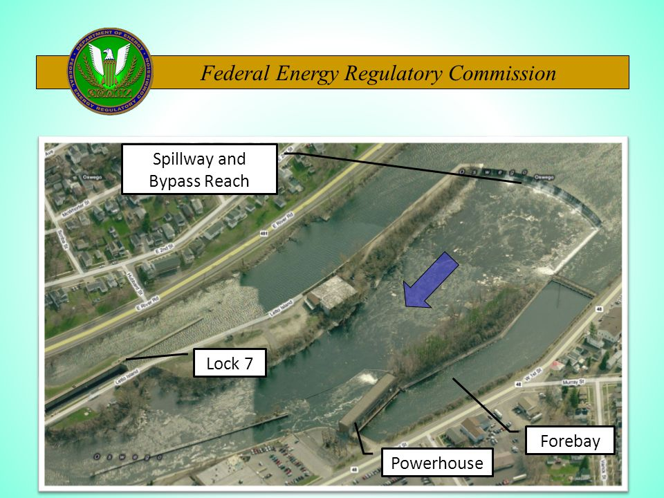 Federal Energy Regulatory Commission Lock 7 Powerhouse Forebay Spillway and Bypass Reach