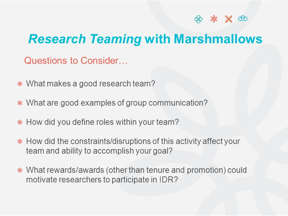 What makes a good research team. What are good examples of group communication.