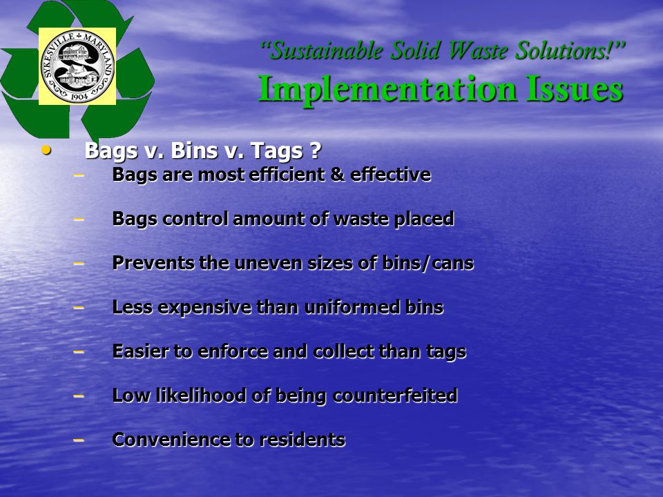 Sustainable Solid Waste Solutions. Implementation Issues Bags v.