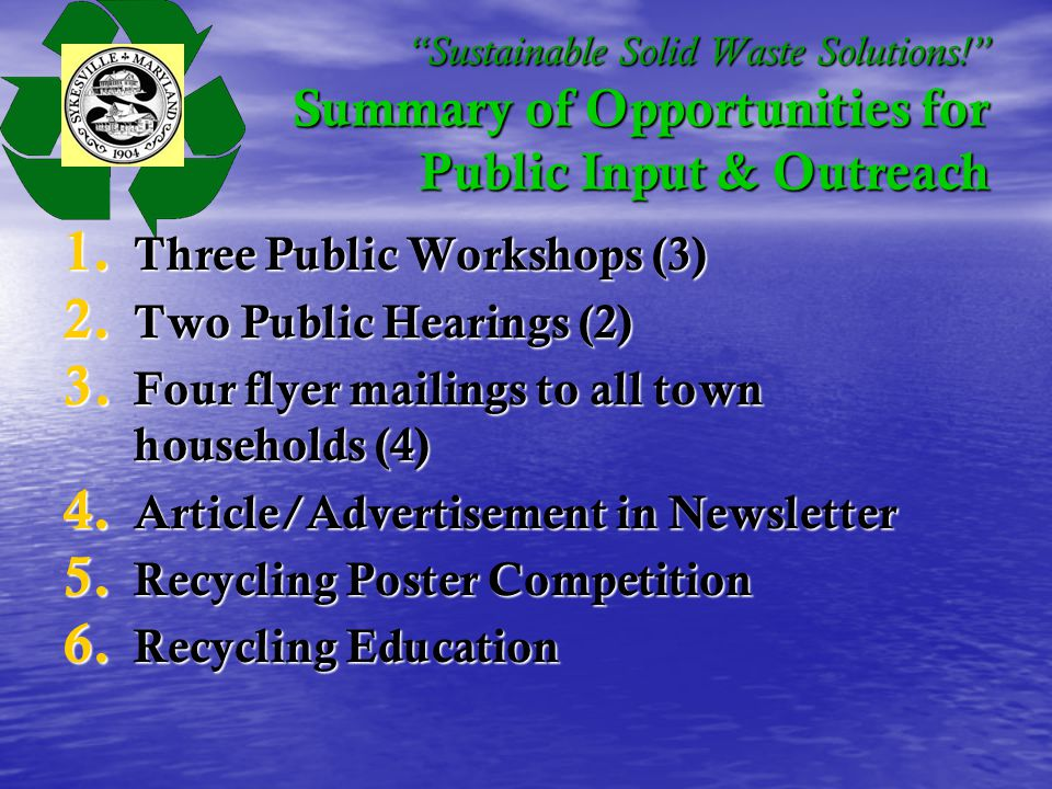 Sustainable Solid Waste Solutions. Summary of Opportunities for Public Input & Outreach 1.