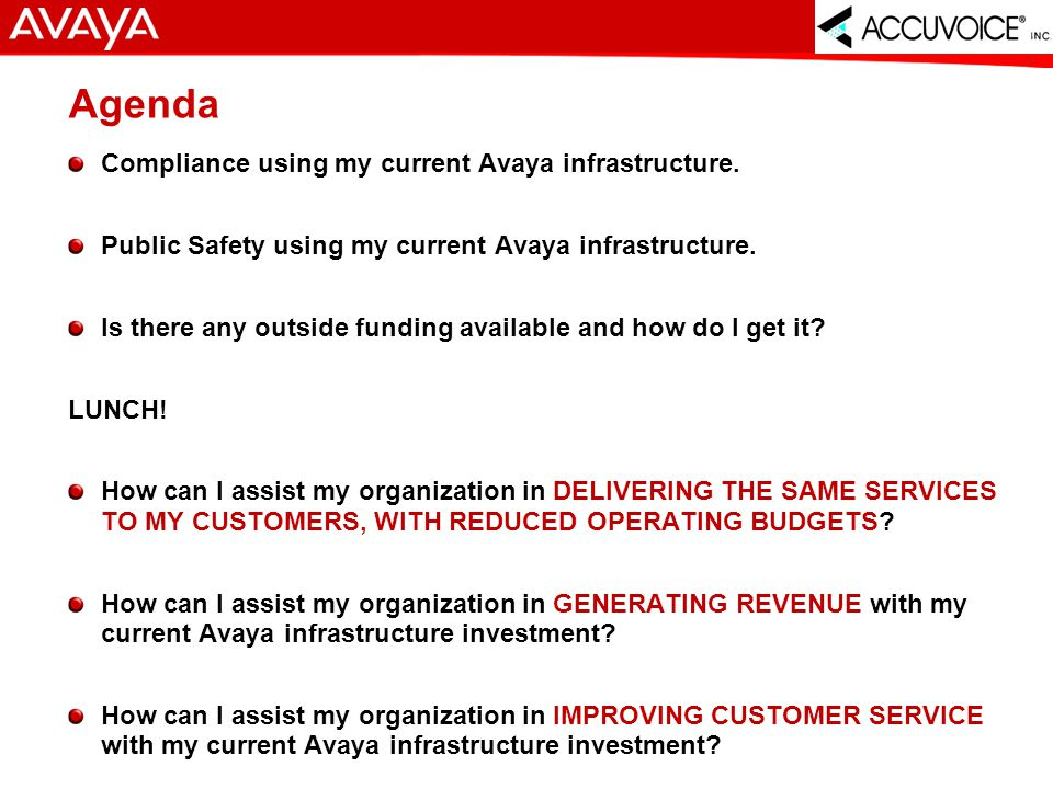 3 © 2007 Avaya Inc. All rights reserved. Avaya – Proprietary & Confidential.