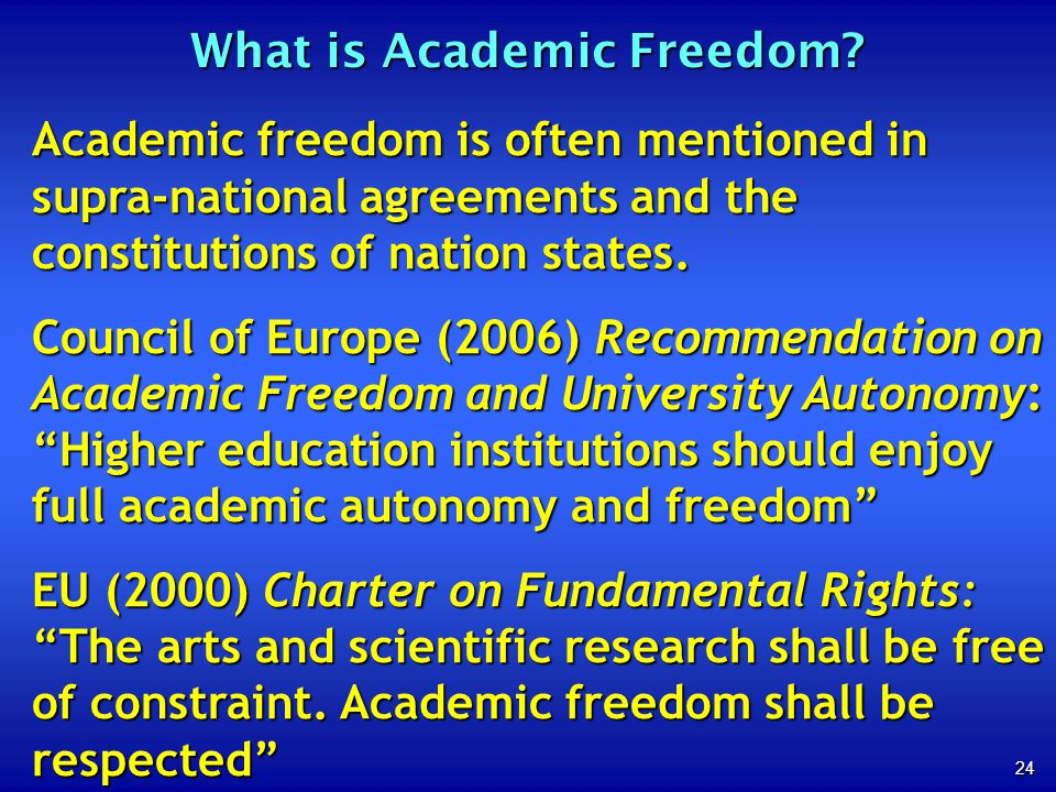 24 What is Academic Freedom.