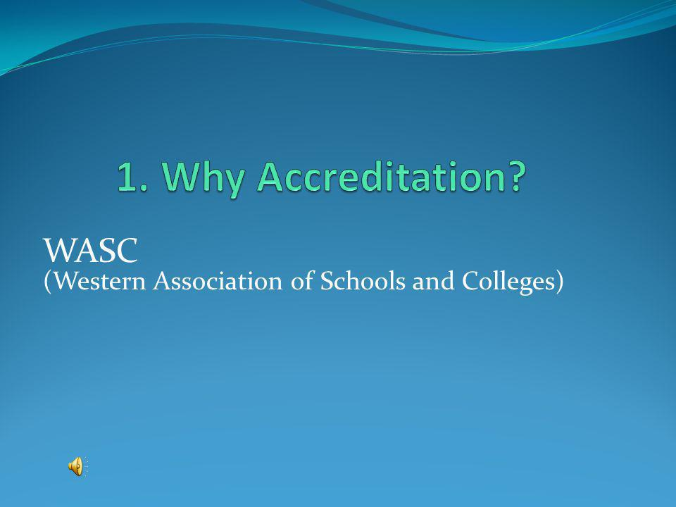 WASC (Western Association of Schools and Colleges)