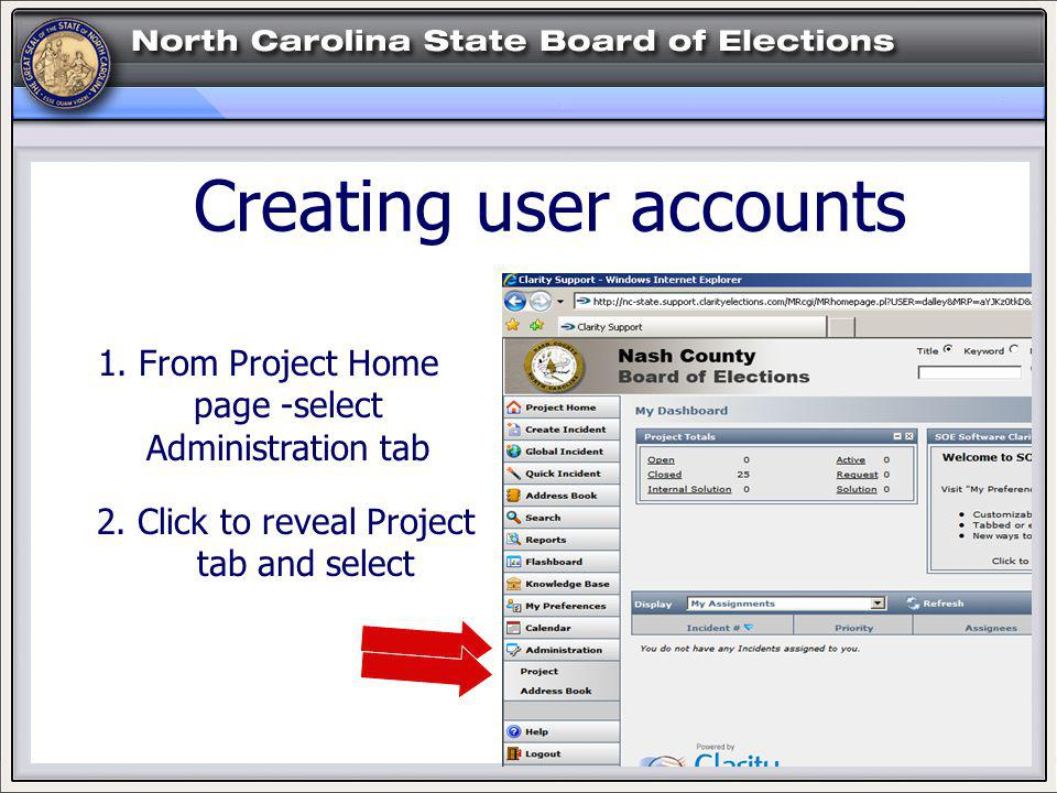 HELP. Creating user accounts 1. From Project Home page -select Administration tab 2.