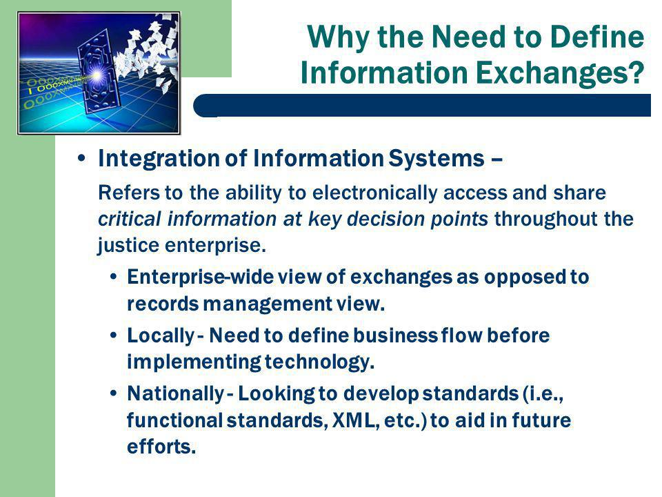 Why the Need to Define Information Exchanges.