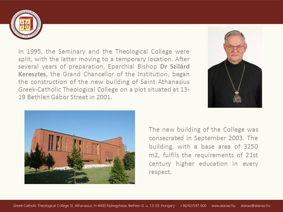 In 1995, the Seminary and the Theological College were split, with the latter moving to a temporary location.