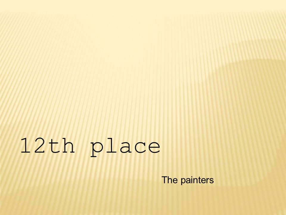 The painters 12th place