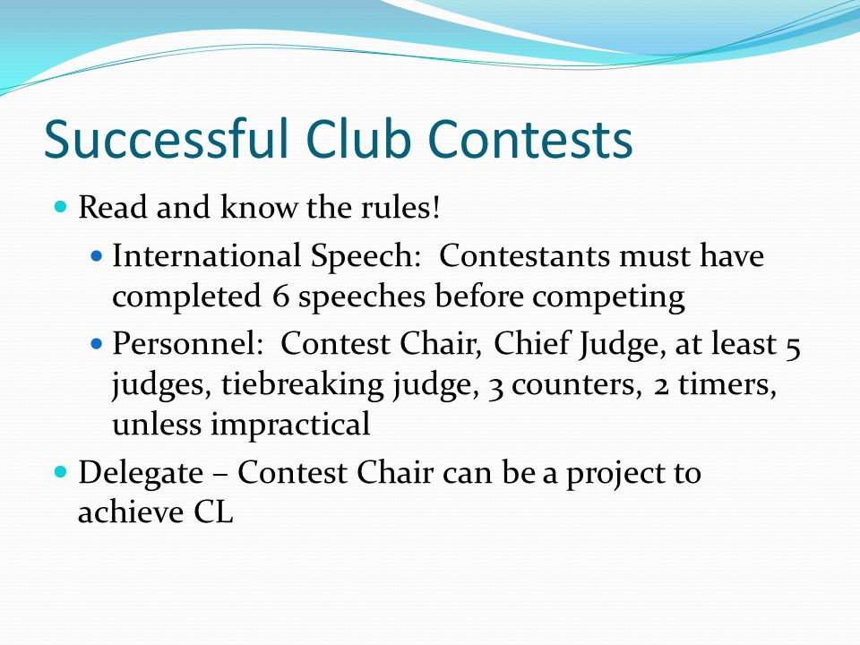 Successful Club Contests Read and know the rules.