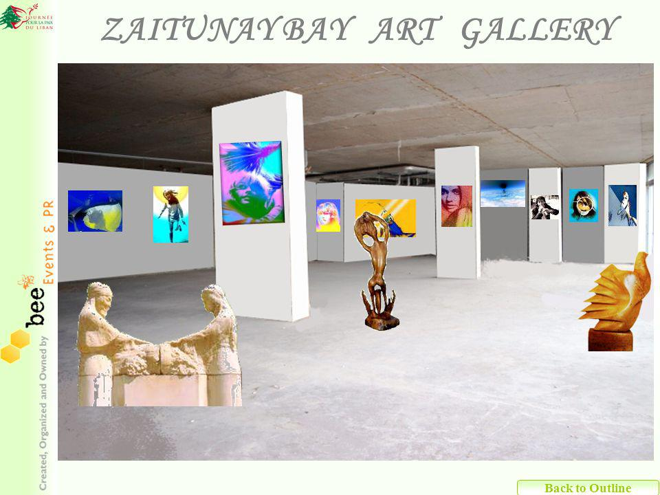 Back to Outline ZAITUNAY BAY ART GALLERY
