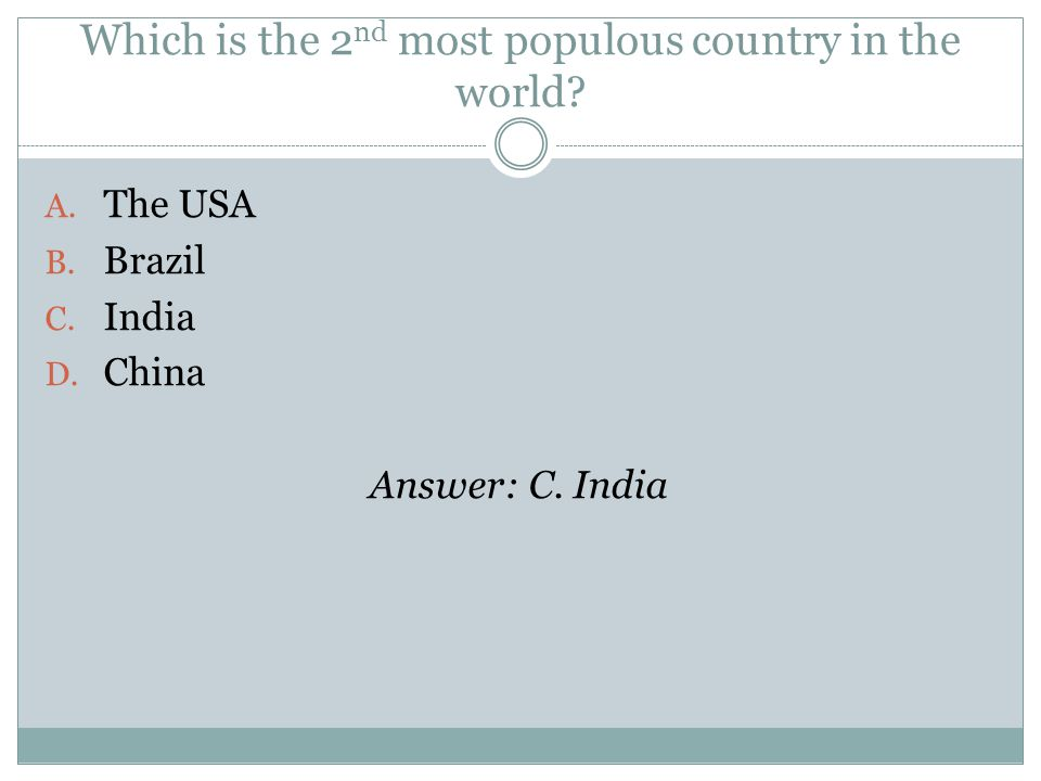 Which is the 2 nd most populous country in the world.