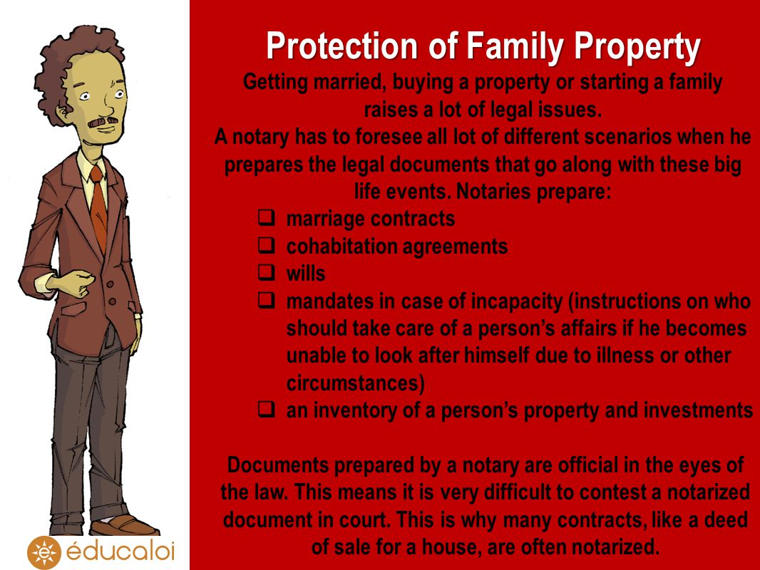 Protection of Family Property Getting married, buying a property or starting a family raises a lot of legal issues.