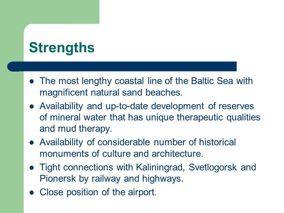Strengths The most lengthy coastal line of the Baltic Sea with magnificent natural sand beaches.