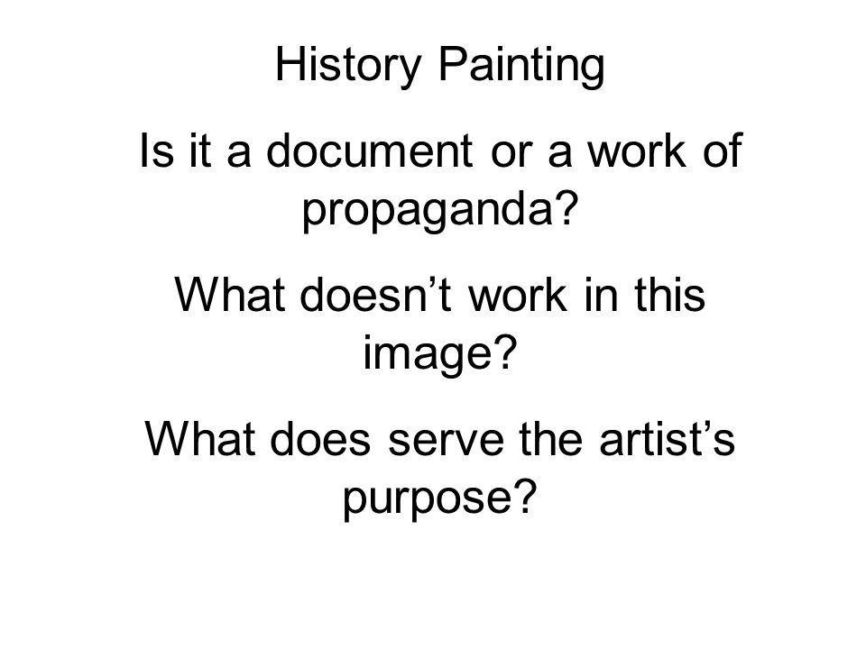 History Painting Is it a document or a work of propaganda.